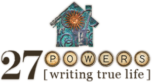 27 Powers to Writing a True Life